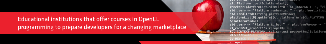 Educational institutions that offer courses in OpenCL programming to prepare developers for a changing marketplace